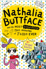 Nathalia Buttface and the Most Embarassing Five Minutes of Fame Ever