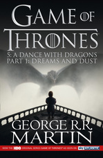 A Song of Ice And Fire (5) - A Dance With Dragons: Part 1 [TV Tie-In]Edition]