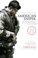 American Sniper [Film Tie-in Edition] : The Autobiography of the MostLethal Sniper in U.S. Military History