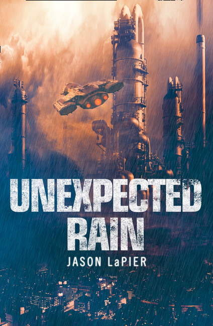 Unexpected Rain by Jason LaPier
